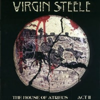 [Virgin Steele The House of Atreus: Act II Album Cover]
