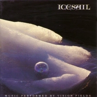 [Vision Fields Icesail Album Cover]