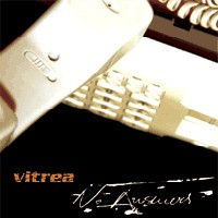 [Vitrea No Answers Album Cover]