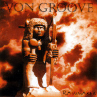 [Von Groove Rainmaker Album Cover]