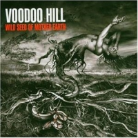 [Voodoo Hill Wild Seed Of Mother Earth Album Cover]