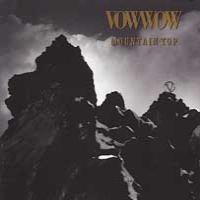 [Vow Wow Mountain Top Album Cover]