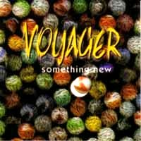 [Voyager Something New Album Cover]