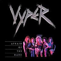[Vyper Afraid Of The Dark Album Cover]