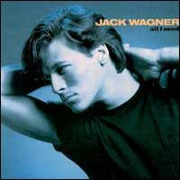 [Jack Wagner All I Need Album Cover]