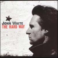 [John Waite The Hard Way Album Cover]