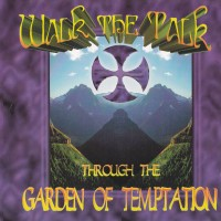 [Walk The Talk Through The Garden of Temptation Album Cover]