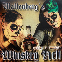 [Wallenberg's Whiskey Hell Booze n Boogie Album Cover]