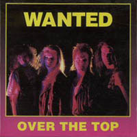 [Wanted Over The Top Album Cover]
