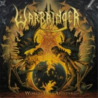 [Warbringer Worlds Torn Asunder Album Cover]