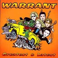 [Warrant Greatest and Latest Album Cover]