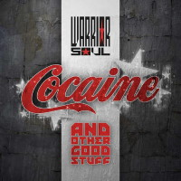 [Warrior Soul Cocaine and Other Good Stuff Album Cover]