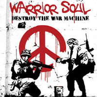 [Warrior Soul Destroy the War Machine Album Cover]