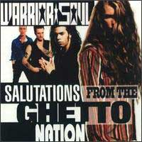 [Warrior Soul Salutations from the Ghetto Nation Album Cover]