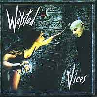 Waysted Vices Album Cover