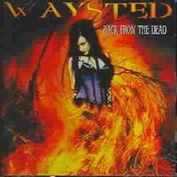 [Waysted Back From The Dead Album Cover]