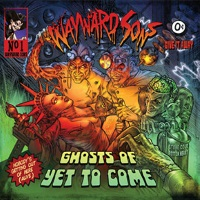 Wayward Sons Ghosts of Yet to Come Album Cover