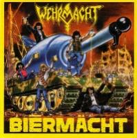 [Wehrmacht Biermacht Album Cover]