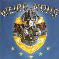 [Weird Kong Weird Kong Album Cover]