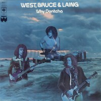 [West Bruce and Laing Why Dontcha Album Cover]