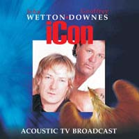 [Wetton-Downes Acoustic TV Broadcast Album Cover]