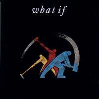 What If What If Album Cover