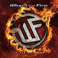 [Wheels Of Fire Up for Anything Album Cover]