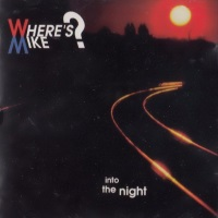 [Where's Mike Into The Night Album Cover]