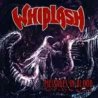 [Whiplash Messages in Blood Album Cover]