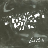 Whiskey High Live '92 Album Cover