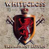 [Whitecross Triumphant Return Album Cover]