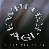 [White Eagle A New Beginning Album Cover]