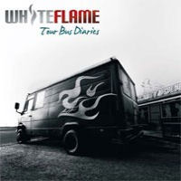 [White Flame Tour Bus Diaries Album Cover]