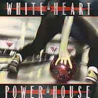[White Heart Power House Album Cover]