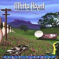 [White Heart Nothing But the Best - Radio Classics Album Cover]