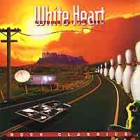 [White Heart Nothing But the Best - Rock Classics Album Cover]