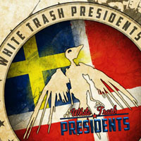 [White Trash Presidents White Trash Presidents Album Cover]