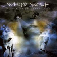 [White Wolf Victim of the Spotlight Album Cover]