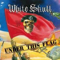 [White Skull Under This Flag Album Cover]