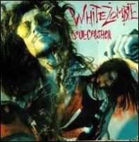 [White Zombie Soul Crusher Album Cover]