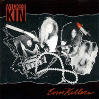 [Wicked Kin Born Killers Album Cover]