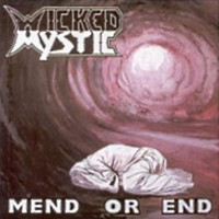 [Wicked Mystic Mend or End Album Cover]