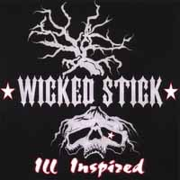 [Wicked Stick Ill Inspired Album Cover]