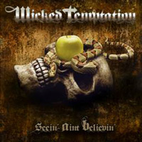 [Wicked Temptation Seein Ain't Believin' Album Cover]