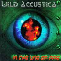 [Wild Accustica In The Line of Fire Album Cover]
