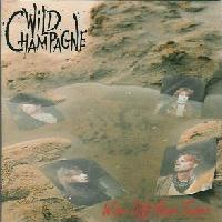 [Wild Champagne Wipe Off Your Tears Album Cover]