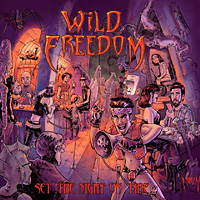[Wild Freedom Set The Night on Fire Album Cover]