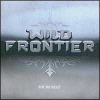 Wild Frontier Bite The Bullet Album Cover