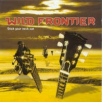 [Wild Frontier Stick Your Neck Out Album Cover]