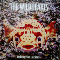 [The Wildhearts Fishing for Luckies Album Cover]